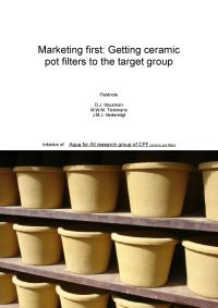 Marketing first – Getting Ceramic Pot Filters to the Target Group